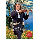 André Rieu - Roses From The South (DVD) - André Rieu