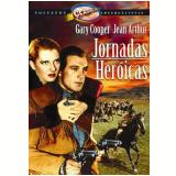 Jornadas Heróicas (DVD) - Jean Arthur