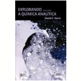 Explorando A Quimica Analitica - Daniel C. Harris