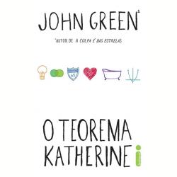 Livros - O Teorema Katherine - John Green - 9788580573152