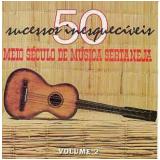 Meio Século De Música Sertaneja Vol.2 (CD)