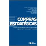 Compras Estratégicas - Walter Freitas, Marc Burbridge, Claudio Mitsutani ...