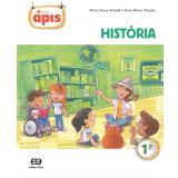 Projeto Ápis - História - 1º Ano  - Ensino Fundamental I - Maria Elena Simielli, Anna Maria Charlier