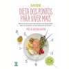 Dieta dos Pontos Para Viver Mais (Ebook)
