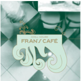 Frans Café Chill House - Frans S Cafe - Chill House (CD) - Frans Café Chill House