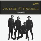 Vintage Trouble - 1 Hopeful Rd. (CD)