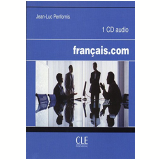 Francais.Com - Intermediaire/Avance - CD Audio Pour La Classe - Jean-luc Penfornis