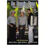 Os Parada Dura-ao Vivo (DVD) - Os Parada Dura