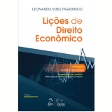 Lições De Direito Econômico - Leonardo Vizeu Figueiredo, Ligia Py