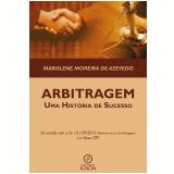 Arbitragem: uma história de sucesso (Ebook) - Marislene Moreira de Azevedo