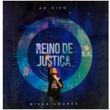 Nívea Soares - Reino de Justiça - Ao Vivo (CD) - Nívea Soares