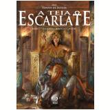 A Teia Escarlate - Eduardo Kasse, Raphael Fernandes