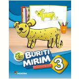 Buriti Mirim - Educação Infantil - 3º Ano - Editora Moderna