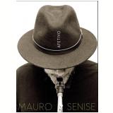 Mauro Senise - Afetivo (DVD) - Mauro Senise