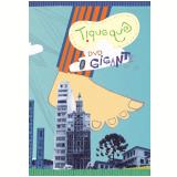 Tiquequê - O Gigante - Ao Vivo (DVD) - Tiquequê