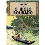 O Ídolo Roubado - Hergé