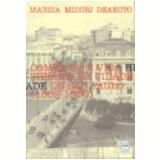 Com�rcio e Vida Urbana na Cidade de S�o Paulo (1889-1930) - Marisa Midori Deaecto