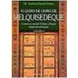 Livro de Ouro de Melquisedeque, o Vol. 2 - Joshua David Stone