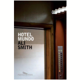 Hotel Mundo - Ali Smith