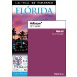 Flórida (Grátis Wallpaper Miami) - Dorling Kindersley