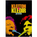 Kleiton e Kledir - Ao Vivo (DVD) - Kleiton e Kledir