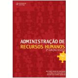 Administração de Recursos Humanos (Vol. 1) - Antônio Vieira de Carvalho, Luiz Paulo do Nascimento, Oziléa Clen Gomes Serafim