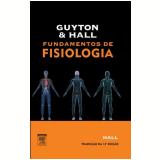 Fundamentos De Fisiologia - John E. Hall