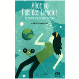 Alice No País Das Ciências - Carlo Frabetti