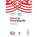 Manual de Ecocardiografia - Wilson Mathias Jr.