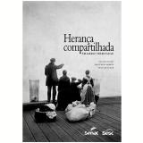 Herança Compartilhada - Matthew Shirts (Org.), João Kulcsár