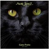 Andre Juarez E Grupo - Gato Preto (CD) - Andre Juarez E Grupo
