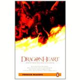 Dragonheart - Level 2 British English - Elementary ( 600 Words ) - Adriana Gabriel
