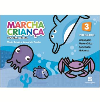Marcha Criança - Integrado - 3 - Educação Infantil