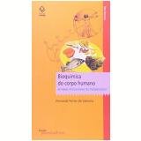 Bioquímica Do Corpo Humano - Fernando Fortes De Valencia