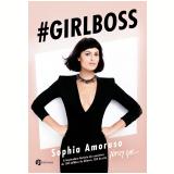Girl Boss (Ebook) - Sophia Amoruso