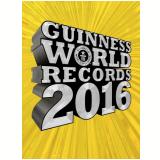 Guinness World Records 2016 - Vários autores