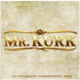 Mr. Kurk (CD) - Mr. Kurk