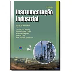Livros - Instrumentação Industrial - Egídio Alberto Bega - 9788571932456