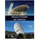 Teoria E Projeto De Antenas - (volume 1) - Warren L. Stutzman, Gary A. Thiele