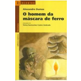 O Homem da Máscara de Ferro - Alexandre Dumas