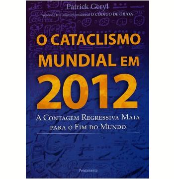 O Cataclismo Mundial em 2012