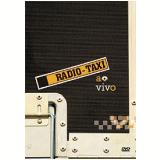 Rádio Táxi - Ao Vivo (DVD)