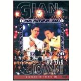 Gian & Giovani - Os Maiores Sucessos ao Vivo (DVD) - Gian e Giovani