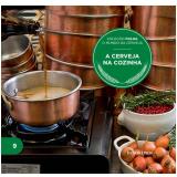 A Cerveja na Cozinha (Vol. 9) - Folha de S.Paulo (Org.)