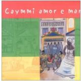 Dorival Caymmi - Box - Caymmi Amor E Mar (7 CD's) (CD) - Dorival Caymmi