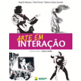 Arte Em Interação - Ensino Fundamental II - 6º Ano - Tatiane Cristina Gusmão, Perla Frenda, Hugo B. Bozzano