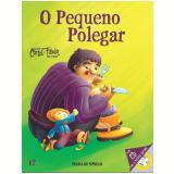 O Pequeno Polegar (Vol. 17) -