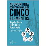 Acupuntura Constitucional Dos Cinco Elementos - Peter Mole
