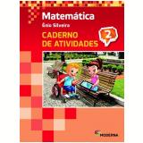Matemática - 2º Ano - 4 ª Edição - Caderno De Exercícios - Enio Silveira
