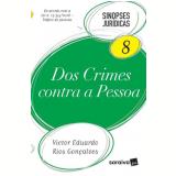 Coleção Sinopses Jurídicas 8 - Dos Crimes Contra A Pessoa - Victor Eduardo Rios Gonçalves